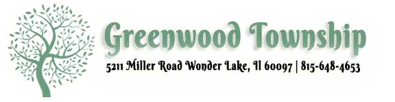 Greenwood Township | 5211 Miller Road, Wonder Lake IL 60097 | 815-648-4653